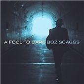 Boz Scaggs - Fool to Care (2015) - Vinyl Album
