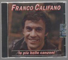 FRANCO CALIFANO LE PIU' BELLE CANZONI CD F.C.