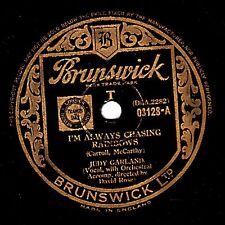 "JUDY GARLAND 78 "" I'M ALWAYS CHASING RAINBOWS / OUR LOVE AFFAIR "" BRUNS 03128 EX"