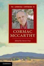 The Cambridge Companion to Cormac Mccarthy (2013, Paperback)