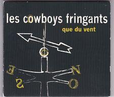 LES COWBOYS FRINGANTS - QUE TU VENT - CD DIGIPACK © 2011
