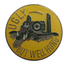 'Ugly But Well Hung' Fairchild Republic A-10 Thunderbolt II USAF Pin Badge