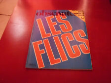 LE NOUVEL OBSERVATEUR N°1046 1984  LES FLICS