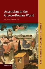 Asceticism in the Graeco-Roman World (Paperback or Softback)