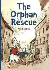 Orphan Rescue by Anne Dublin (Paperback, 2010)