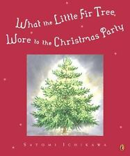 What the Little Fir Tree Wore to the Christmas Party - Good - Ichikawa, Satomi -