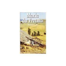 MARIE DU FRETMA / Roselyne LAËLE cévennes TTBE 1991