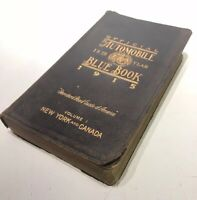 The Official AAA Automobile Blue Book, 1915 Volume 1: New York and Canada