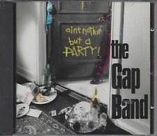 The Gap Band – Ain't Nothin' But A Party   cd