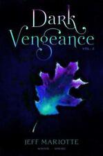 NEW - Dark Vengeance Vol. 2: Winter, Spring by Mariotte, Jeff