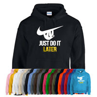 JUST DO IT LATER Funny Novelty Hoodie Hoody Sloth Unisex Kids Ladies Gift Mens