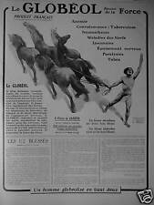 PUBLICITÉ 1915 LE GLOBEOL DONNE DE LA FORCE - CHEVAUX - ADVERTISING