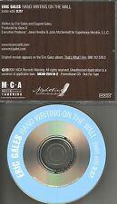 ERIC GALES Hand writing on the wall w/ RARE RADIO EDIT PROMO DJ CD single 2003