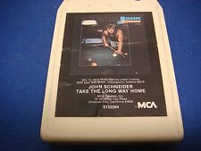 John Schneider,8 Track Tape,Tested, Take the Long Way Home,Gettin' Even,Auction