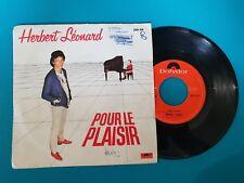 DISQUE VINYLE 45T : Herbert Léonard - Pour le plaisir