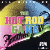 HOT ROD GANG CD All Mixed Up CD - Rockabilly CD 20 great rockin' tracks NEW
