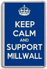 KEEP CALM AND SUPPORT MILLWALL, FOOTBALL TEAM Fridge Magnet