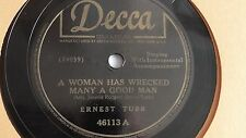 Ernest Tubb – 78rpm single 10-inch – Decca #46113 Woman Has Wrecked Many...