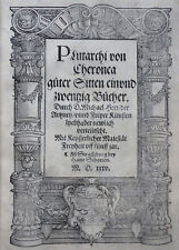 PLUTARCH CHAERONEI PHILOSOPHI ETHICA GUTER SITTEN DEUTSCH STRASBOURG SCHOTT 1535