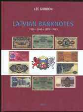 2017 LATVIAN BANKNOTES 1919-2013, catalog LEE GORDON inc. PRICE LIST.