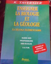 ENSEIGNER LA BIOLOGIE ET LA GEOLOGIE A L' ECOLE ELEMENTAIRE - TAVERNIER