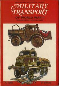 Military Transport of World War II Mechanised Warfare in Colour by Ellis 1971