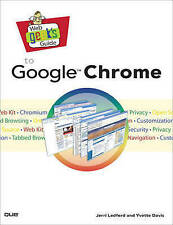 Ledford, Jerri, Web Geek's Guide to Google Chrome, Very Good Book