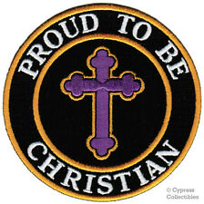 PROUD TO BE CHRISTIAN embroidered iron-on PATCH RELIGIOUS JESUS CROSS CRUCIFIX