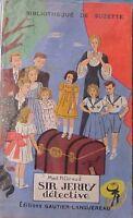 Mad H. Giraud - Sir Jerry Détective - Ed. Gautier-Languereau, 1939