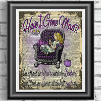 Alice in Wonderland Mad Quote ART PRINT ORIGINAL ANTIQUE BOOK PAGE Dictionary