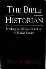 (New) The Bible and the Historian Breaking Silence about God in Biblical Studies