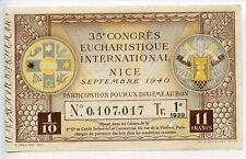 BILLET /  35° CONGRES EUCHARISTIQUE INTERNATIONAL NICE 1940