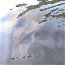Across the Water, Andre Nobels, Good