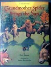 Grandmother Spider Brings the Sun: A Cherokee Story-ExLibrary