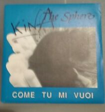 KINA - THE SPHERE  45 GIRI COME TU MI VUOI - BLU BUS 008 1988 con inserto