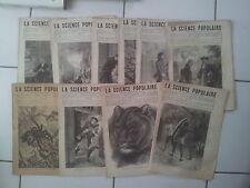 lot 10 numéros du journal LA SCIENCE POPULAIRE entre 74 et 84 ( 1881)