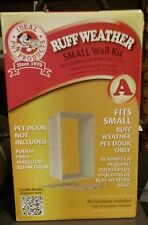 Pet Door Wall Kit-Small Ruff Weather-Ideal product - new in box