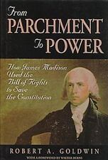 From Parchment to Power: How James Madison Used the Bill of Rights to Save the C
