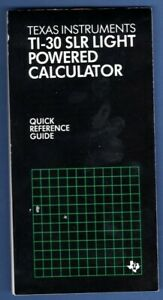 Texas Instruments TI-30 SLR Light Powered Calculator Quick Reference Guide 1982