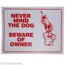 9x12 Never Mind The Dog Beware of Owner Novelty Sign Gift Gun Revolver Fence NEW
