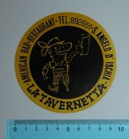 ADESIVO VINTAGE STICKER AUTOCOLLANT ANNI '80 LA TAVERNETTA ISCHIA 9x9 cm
