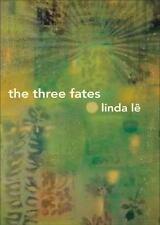 The Three Fates by Linda Lê (2010, Paperback)