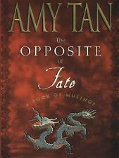 The Opposite of Fate: A Book of Musings