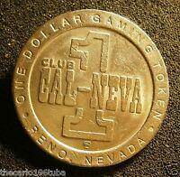 CLUB CAL NEVADA $1 CASINO TOKEN, NICE TOKEN, RENO NEVADA, L@@K