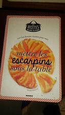 Les bonnes recettes pour mettre les escarpins sous la table - Nicole Seeman