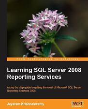 Learning SQL Server 2008 Reporting Services: By Jayaram Krishnaswamy