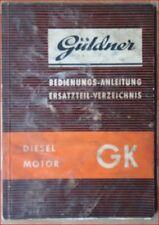 Güldner MOTORE DIESEL GK pezzo di ricambio directory e bedienungssanleitung