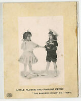Antique Advertising Photo -Little Flossie & Pauline Perry - Bankers Child 6 1/2""