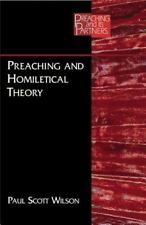Preaching and Its Partners: Preaching and Homiletical Theory by Paul Scott...