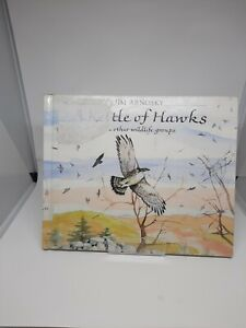 A Kettle of Hawks: And Other Wildlife Groups